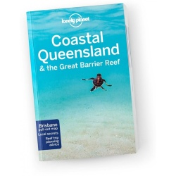 Lonely Planet Coastal Queensland the Great Barrier Reef matkaopas